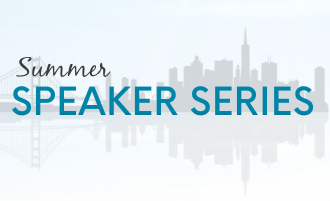 Join Us For Our Summer Speaker Series